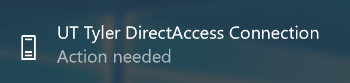 UT Tyler DirectAccess Connection