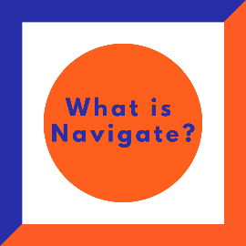 What is Navigate?